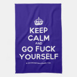 [Crown] keep calm and go fuck yourself  Kicthen Towels