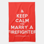[Campfire] keep calm and marry a firefighter  Kicthen Towels