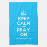 [Crown] keep calm and pray on  Kicthen Towels