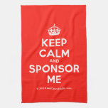 [Crown] keep calm and sponsor me  Kicthen Towels