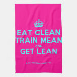 [Crown] eat clean train mean and get lean  Kicthen Towels