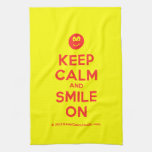 [Smile] keep calm and smile on  Kicthen Towels