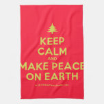 [Xmas tree] keep calm and make peace on earth  Kicthen Towels