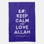 [No Crown] keep calm and love allah  Kicthen Towels