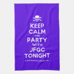 [Skull crossed bones] keep calm and party with jfgc tonight  Kicthen Towels