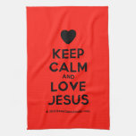 [Love heart] keep calm and love jesus  Kicthen Towels