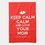 [Two hearts] keep calm calm and love your mom  Kicthen Towels