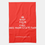 [Crown] keep calm and call jake from state farm  Kicthen Towels