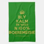 [Crown] bly kalm en wees n 100% boeremeisie  Kicthen Towels