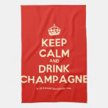 [Crown] keep calm and drink champagne  Kicthen Towels