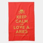 [Skull crossed bones] keep calm and love a aries  Kicthen Towels