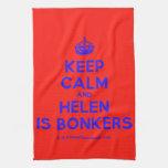 [Crown] keep calm and helen is bonkers  Kicthen Towels