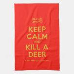 [UK Flag] keep calm and kill a deer  Kicthen Towels