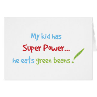 Kid eats green beans card