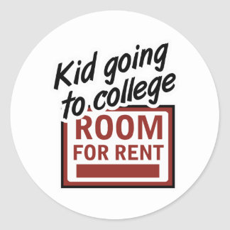 Kid Going to College Room For Rent Classic Round Sticker