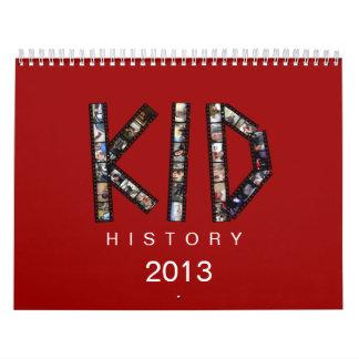Kid History 2013 Calendar