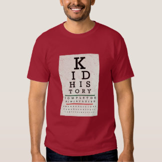"""Kid History"" Eye Chart T-Shirt"