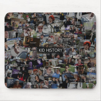 """Kid History"" Quote Collage Mouse Pad"