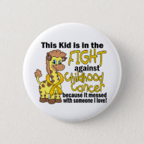 Kid In The Fight Against Childhood Cancer Pinback Button