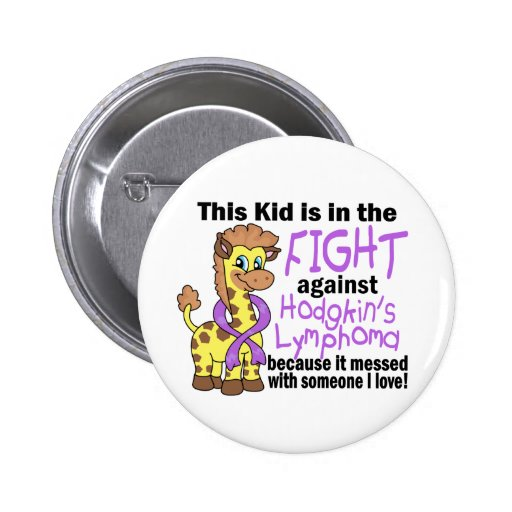 Kid In The Fight Against Hodgkins Lymphoma Pinback Button