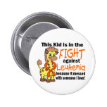 Kid In The Fight Against Leukemia Button