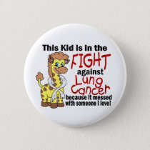 Kid In The Fight Against Lung Cancer Button