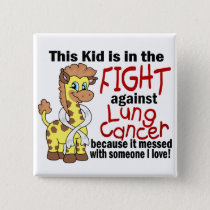 Kid In The Fight Against Lung Cancer Pinback Button