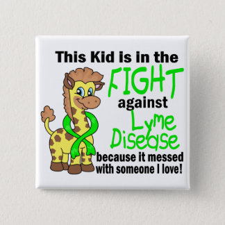 Kid In The Fight Against Lyme Disease Button