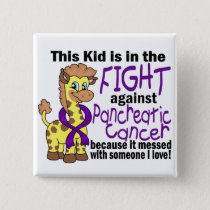 Kid In The Fight Against Pancreatic Cancer Button