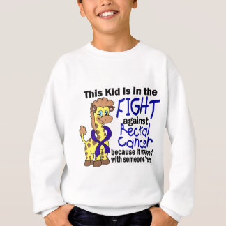 Kid In The Fight Against Rectal Cancer Sweatshirt