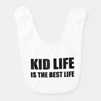 Kid Life Best Life Baby Bib