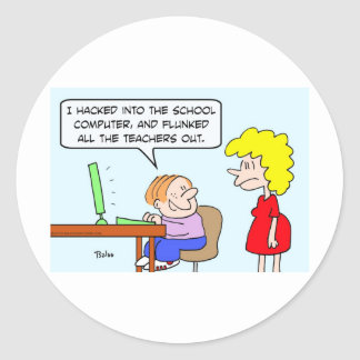 kid school hacked computer flunked teachers out classic round sticker