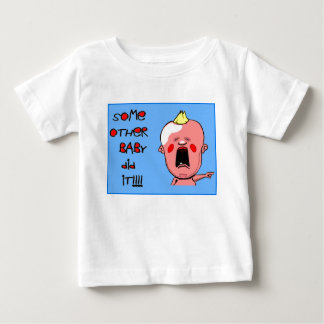 Kid Stuff - Some other baby did it! Baby T-Shirt