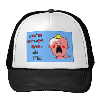 Kid Stuff - Some other baby did it Mesh Hats