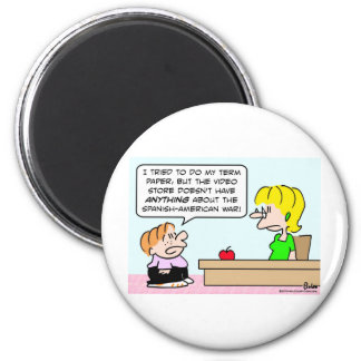 kid teacher video store spanish american war magnet