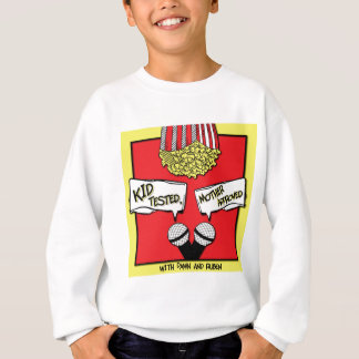 Kid Tested, Mother Approved Logo Sweatshirt