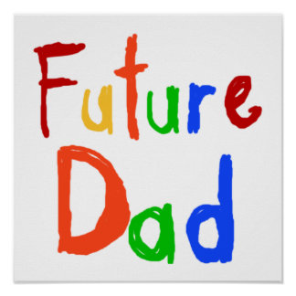 Kid Text Future Dad T-shirts and Gifts Poster