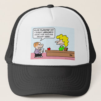 Kid wants seniority to count for grades. trucker hat