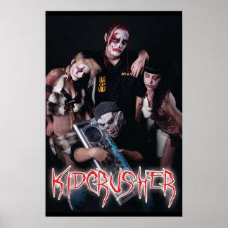 KidCrusher - grupo 16x24 Posters