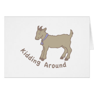 Kidding Around Greeting Card