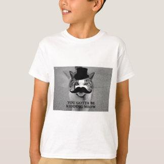Kidding Meow T-Shirt