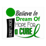 Kidney Cancer BELIEVE DREAM HOPE (Green) Post Cards
