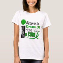 Kidney Cancer BELIEVE DREAM HOPE (Green) T-Shirt