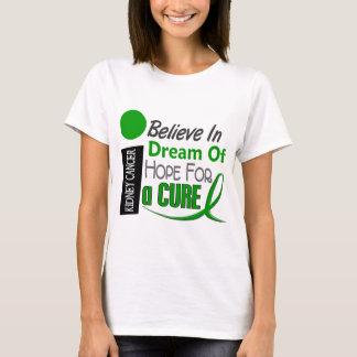 Kidney Cancer BELIEVE DREAM HOPE (Green) T-Shirt
