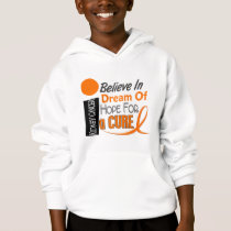 Kidney Cancer BELIEVE DREAM HOPE (Orange Ribbon) Hoodie