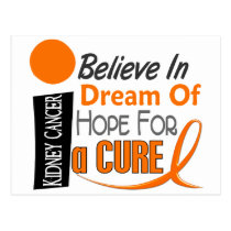 Kidney Cancer BELIEVE DREAM HOPE (Orange Ribbon) Postcard