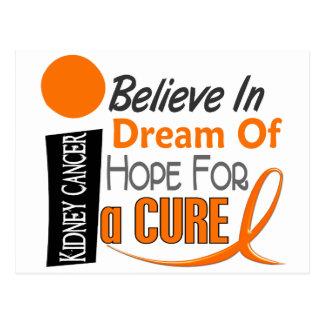 Kidney Cancer BELIEVE DREAM HOPE (Orange Ribbon) Postcard