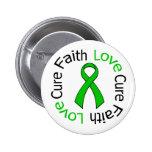 Kidney Cancer Faith Love Cure (Green Ribbon) Pins
