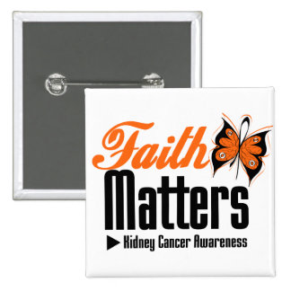 Kidney Cancer FAITH MATTERS 2 Inch Square Button