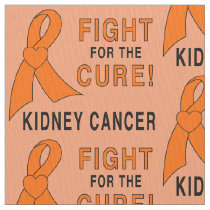 Kidney Cancer: Fight for the Cure! Fabric